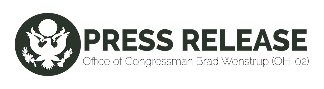 Press Release Office of Congressman Brad Wenstrup (OH-02)